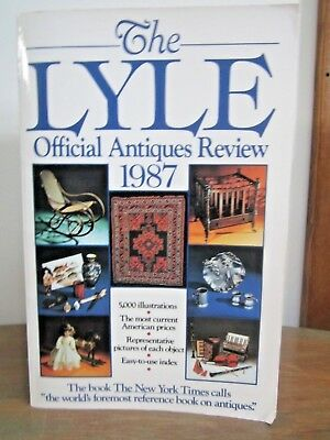 The Lyle Official Antiques Review 1987 Identification Guide by Curtis Rutherford