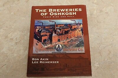 Breweries of Oshkosh Wisconsin WI Book Beer Brewery Can Bar Bottle Sign Ron Akin