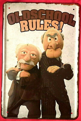 Blechschild 20x30 Old School Rules Muppets Waldorf & Statler Spruch fun Bar