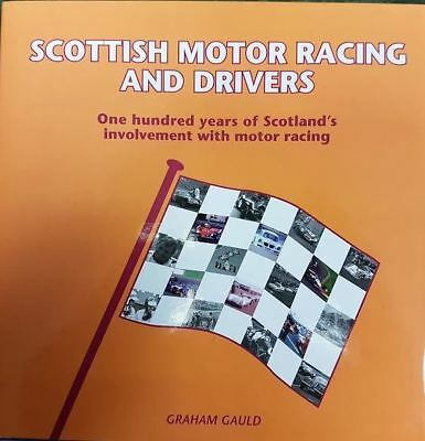 Scottish Motor Racing And Drivers