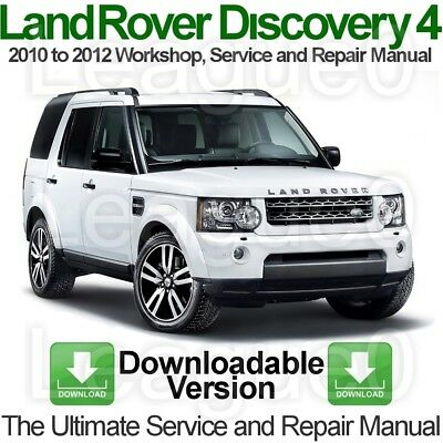 Land Rover Discovery 4 2010 to 2012 Workshop, Service and Repair Manual DOWNLOAD