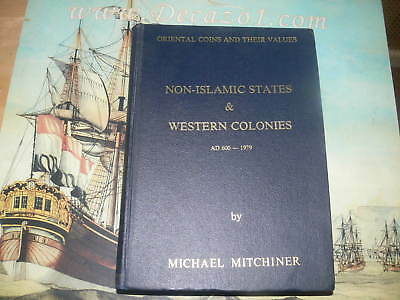Mitchiner, M. -  Oriental Coins  Vol.3 : Non-Islamic States & Western Colonies