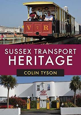 Sussex Transport Heritage by Colin Tyson New Paperback / softback Book