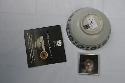 Tek Sing Cargo Bowl & Coin. Sunk 1822 recovered in 1999