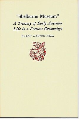 Shelburne Museum A Treasury of Early American Life in a Vermont Community 1955