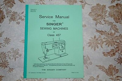 Professional Full Edition Service Manual for Singer Class 457 Sewing Machines