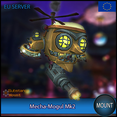 Mecha-Mogul Mk2 WoW Mount | EU Server | World Of Warcraft