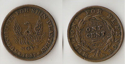 "Hard Time Token 1837 ""Phoenix / Not One Cent"" Millions for Defence"