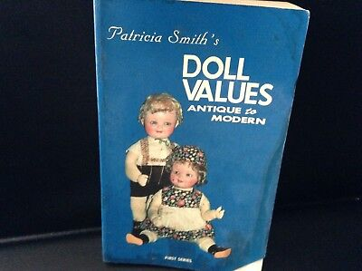 Patricia Smiths Doll Values reference book, Antique to Modern 1979 edition