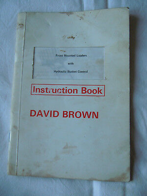 @Vintage David Brown Front Mounted Loaders with Hydraulic Bucket Control Book@