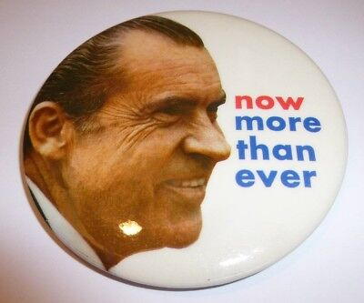 "1972 Nixon NOW MORE THAN EVER 3"" Campaign Button Pinback Pin"