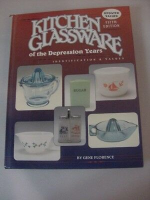 Kitchen Glassware of the Depression Years, Gene Florence, Hardcover, 5th Edition