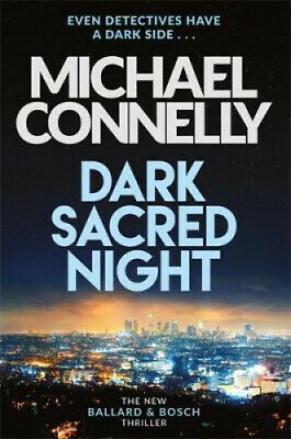 Dark Sacred Night by Michael Connelly.