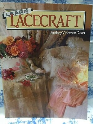 Learn Lacecraft by Audrey Vincente Dean