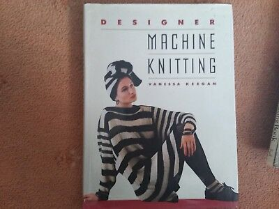 DESIGNER  MACHINE KNITTER ..by VANESSA KEEGAN