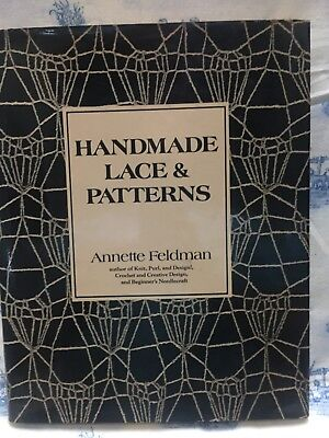 Handmade Lace and Patterns Hardcover – April 1, 1975 by Annette Feldman