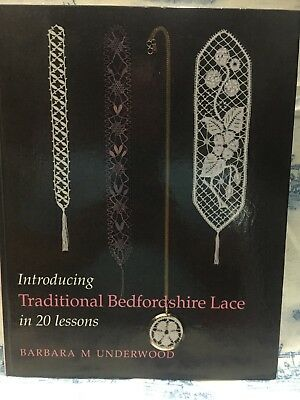 Introducing Traditional Bedfordshire Lace in 20 Lessons by Barbara M. Underwood