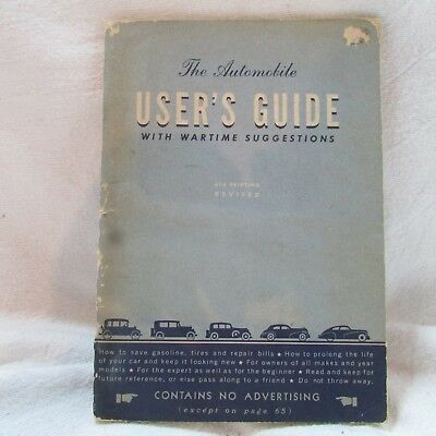 Vintage WWII 1940 Automobile User's Guide with Wartime Suggestions, Advertising