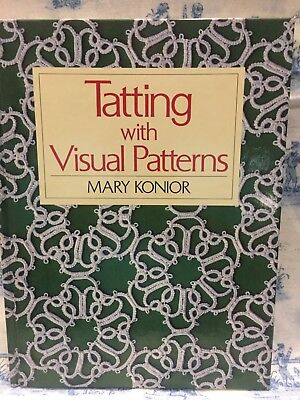 Tatting with Visual Patterns by Mary Konior  - highly-sought-after book