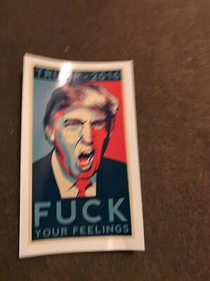 DONALD TRUMP FOR PRESIDENT F**K Your Feelings STICKER Decal anti  Hilliary