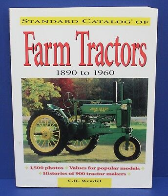 Book Standard Catalog of Farm Tractors 1890-1960 CH Wendel Krause 2000