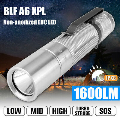 BLF A6 XPL 1600LM 7/4modes Non-anodized EDC LED Flashlight Pocket Troch 18650 AU