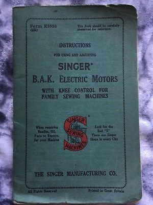 Vintage INSTRUCTIONS for using SINGER B.A.K. ELECTRIC MOTORS with Knee Control