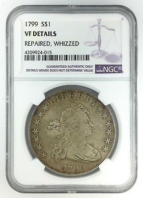1799 Draped Bust Dollar – NGC VF Details Repaired, Whizzed – $1 Heraldic Eagle