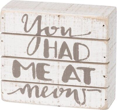 Cat Lover Slat Box Sign -  You Had Me At Meow