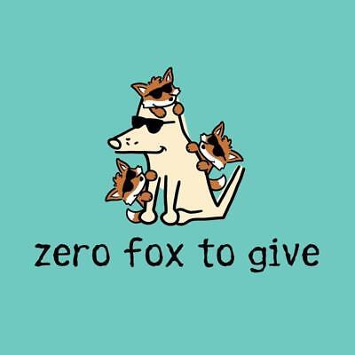 Teddy The Dog ~ Zero Fox to Give ~ Funny Ladies T-Shirt Tee M L XL NEW Blue