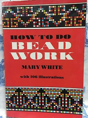 How to Do Bead Work Paperback by Mary White