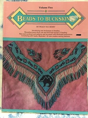 Beads to Buckskins, Vol. 5 by Peggy Sue Henry