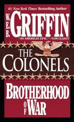 The Brotherhood of War: Book 4 by W. E. B. Griffin.