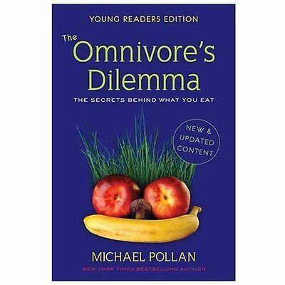The Omnivores Dilemma: The Secrets Behind What You Eat, Young Readers Edition b