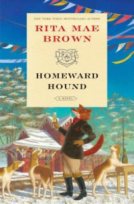 Homeward Hound (Sister Jane) by Rita Mae Brown.