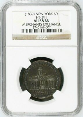 "(1837) HT-291 ""Merchants Exchange"" Hard Times Token NGC AU58"