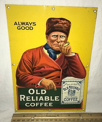 Antique Old Reliable Coffee Tin Litho Sign Vintage Country Grocery Store 1901