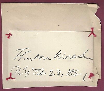 Thurlow Weed, NY Politician, Signed Card, COA, UACC RD 036