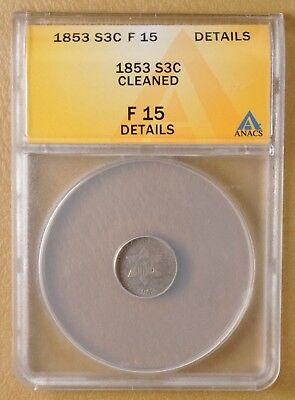 1853 Three Cent Silver ANACS F 15 Details