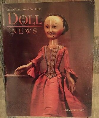 UFDC Doll News Magazine Summer 2002 - Early Wooden Dolls, Madame Alexander NEW