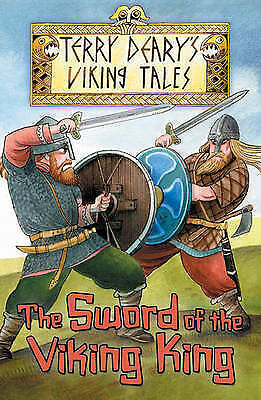 Deary, Terry, The Sword of the Viking King (Viking Tales), Very Good Book