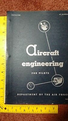 Rare 1955 Us Air Force Aircraft Engineering For Pilots Illustrated First Edition
