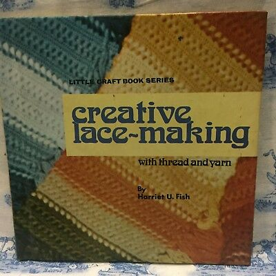 Creative lace-making with thread and yarn, (Little craft book series) Hardcover