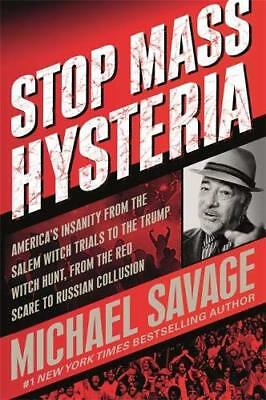 Stop Mass Hysteria: America's Insanity from the Salem Michael Savage Hardcover.