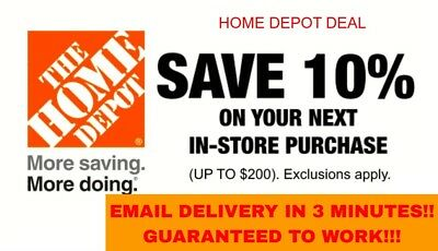ONE [1x] 10% OFF Home Depot Coupon - Instore ONLY Save up to $200- Fast Shipment