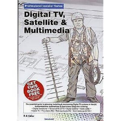 Digital TV, Satellite and Multimedia Book Paperback by R. A. Calaz