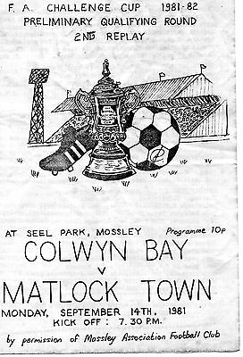 Sep 81 COLWYN BAY v MATLOCK TOWN R FA Cup preliminary Rd 2nd replay