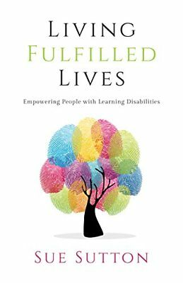 Living Fulfilled Lives by Sue Sutton New Paperback / softback Book
