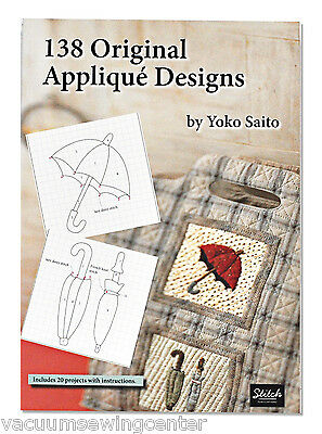 138 Original Applique Designs by Yoko Saito