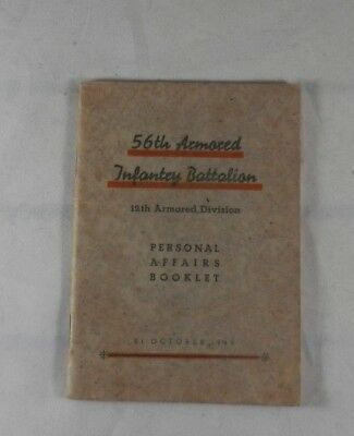 WWII 56th Armored Infantry Battalion Personal Affairs Booklet - 31 Oct 1945